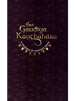Sri Gaudiya Kanthahara: A Necklace of Vaisnava Verse
