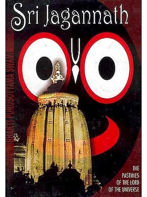 Sri Jagannath (The Pastimes of The Lord of The Universe)
