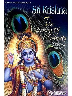 Sri Krishna: The Darling of Humanity