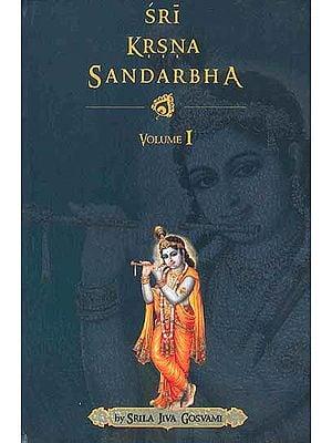 Sri Krsna Sandarbha (Volume – I)