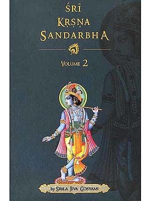 Sri Krsna Sandarbha (Volume – II)