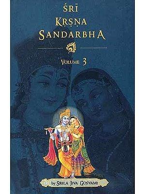 Sri Krsna Sandarbha (Volume – III)