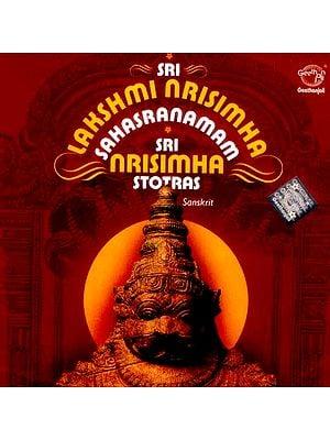Sri Lakshmi Nrisimha Sahasranamam…Sri Nrisimha Stotras (Sanskrit) (Audio CD)
