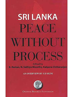 Sri Lanka Peace Without Process