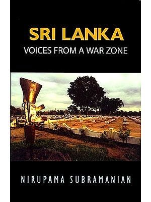 SRI LANKA: Voices From A War Zone