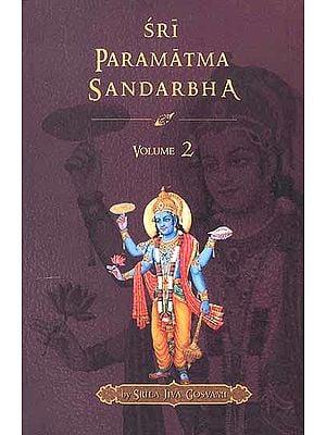Sri Paramatma Sandarbha (Volume 2)