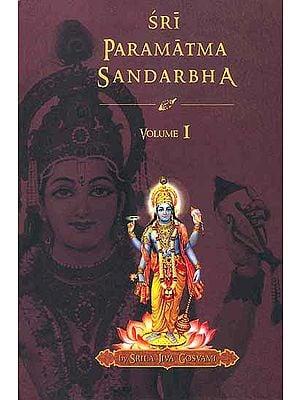 Sri Paramatma Sandarbha (Volume I)