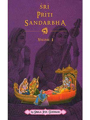 Sri Priti Sandarbha (Vol. 1)