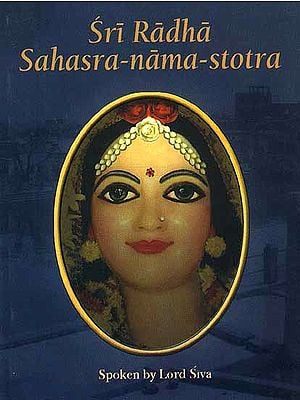 Sri Radha Sahasra-nama-stotra ((Transliteration and Translation))