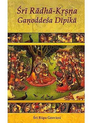 Sri Radha-Krsna Ganoddesa Dipika