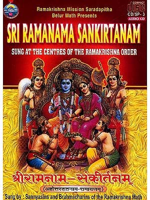 Sri Ramanama Sankirtanam (Sung At the Centres of the Ramakrishna Order) (Audio CD)