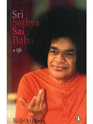 Sri Sathya Sai Baba a Life