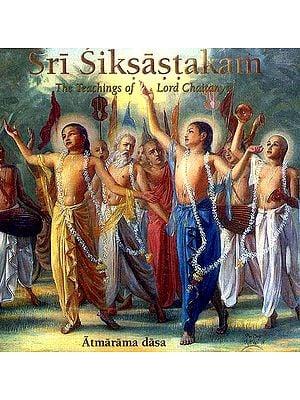 Sri Siksastakam The Teachings of Lord Chaitanya (Atmarama Dasa) (Audio CD)