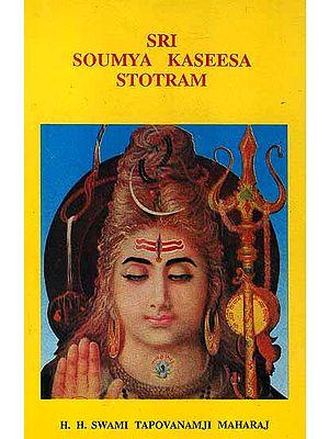 Sri Soumya Kaseesa Stotram