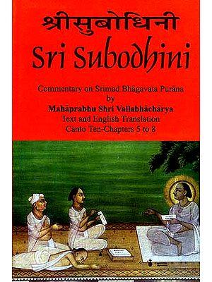 Sri Subodhini: Commentary on Srimad Bhagavata Purana - Volume II