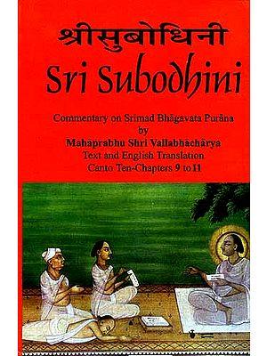 Sri Subodhini: Commentary on Srimad Bhagavata Purana - Volume III