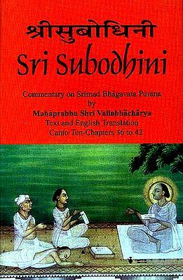 Sri Subodhini: Commentary on Srimad Bhagavata Purana - Volume VIII
