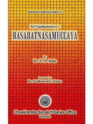 Sri Vagbhatacharya's Rasaratnasamuccaya