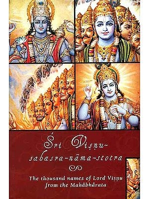 Sri Visnu-sahasra-nama-stotra(The Thousand Names of Lord Visnu (Vishnu) from the Mahabharata)