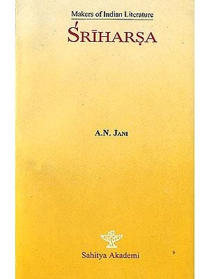 Sriharsa - Makers of Indian Literature
