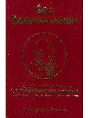 Srila Prabhupada-Lilamrta: A Biography of His divine Grace A. C. Bhaktivedanta Swami Prabhupada Founder-Acarya of the International Society for Krishna Consciousness (In Seven Volumes)