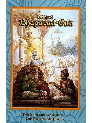 Srimad Bhagavad-Gita by Srila Bhaktivinoda Thakur
