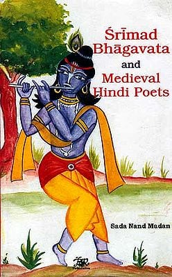 Srimad Bhagavata and Medieval Hindi Poets