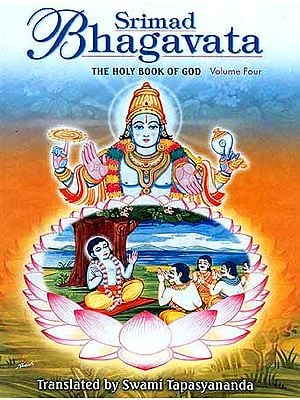 Srimad Bhagavata: The Holy Book of God - Volume Four (Skandhas XI-XII)