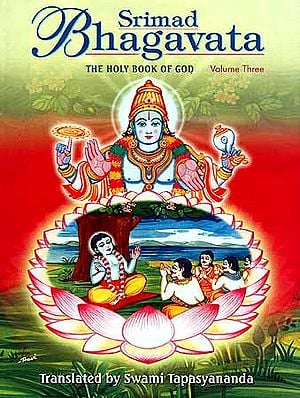 Srimad Bhagavata: The Holy Book of God - Volume Three (Skandha X)