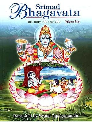 Srimad Bhagavata: The Holy Book of God - Volume Two (Skandhas V-IX)