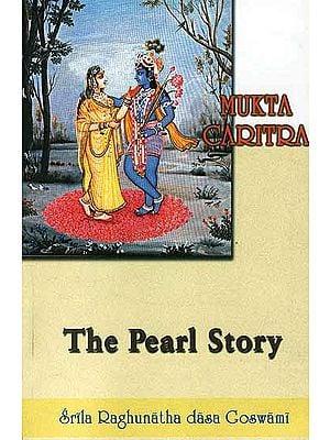 Sri-Sri Mukta Caritra: The Pearl Story