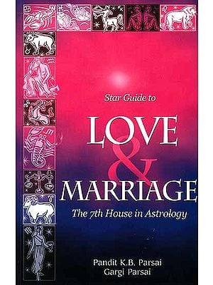 Star Guide to Love And Marriage: The 7th House in Astrology