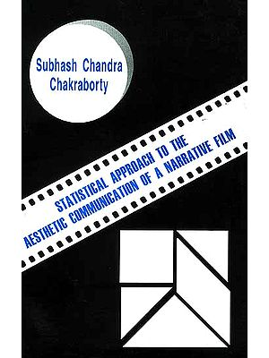 Statistical Approach to the Aesthetic Communication of a Narrative film (with special reference to the film 'Charulata') (Volume I)