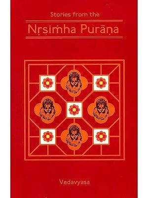 Stories From The Nrsimha (Narasimha) Purana