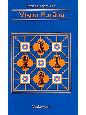 Stories From The Visnu (Vishnu) Purana