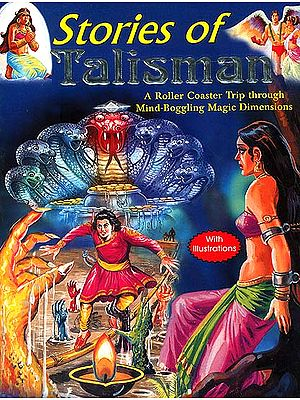 Stories of Talisman: A Roller Coaster Trip through Mind-Bogling Magic Dimensions