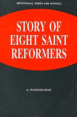 Story of Eight Saint Reformers
