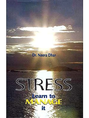 STRESS: Learn to MANAGE it