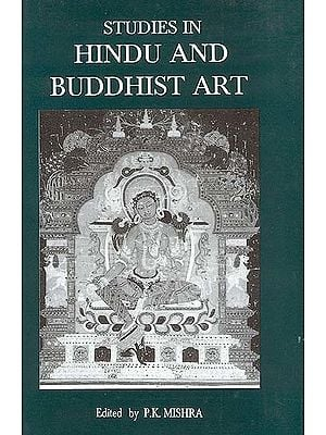 Studies in Hindu and Buddhist Art