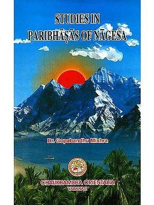 Studies In Paribhasas of Nagesa