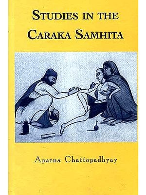 STUDIES IN THE CARAKA SAMHITA