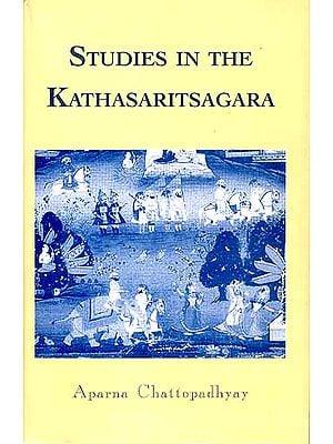 STUDIES IN THE KATHASARITSAGARA