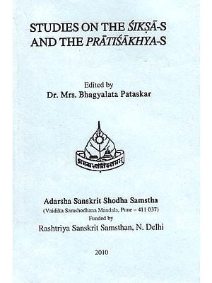 Studies on The Siksas and the Pratisakhyas