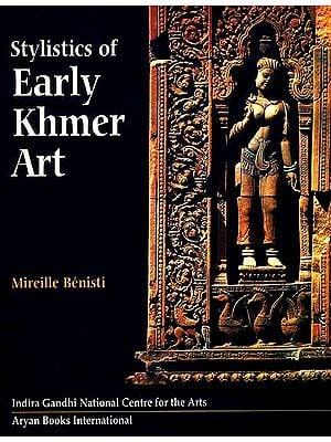 Stylistics of Early Khmer Art ( In Two Volumes)