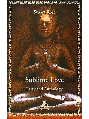 Sublime Love (Essay and Anthology)
