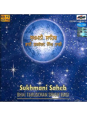 Sukhmani Saheb Bhai Tarlochan Singh Ragi <br>(Set of Two Audio CDs)