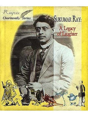 Sukumar Ray A Legacy of Laughter