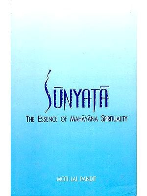 SUNYATA (The Essence of Mahayana Spirituality)