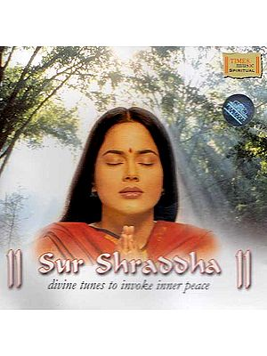 Sur Shraddha (Divine Tunes to Invoke Inner Peace) (Audio CD)