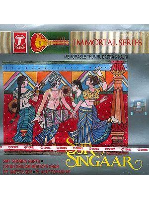 Sur Singaar (Memorable Thumri, Dadra & Kajri - Smt. Shobha Gurtu, Ustad Ghulam Mustafa Khan, Dr. Aneets Sen and Pt. Ajay Phankar)) (Immortal Series) (Audio CD)